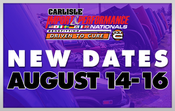 Import & Performance Nationals Rescheduled to August 14-16